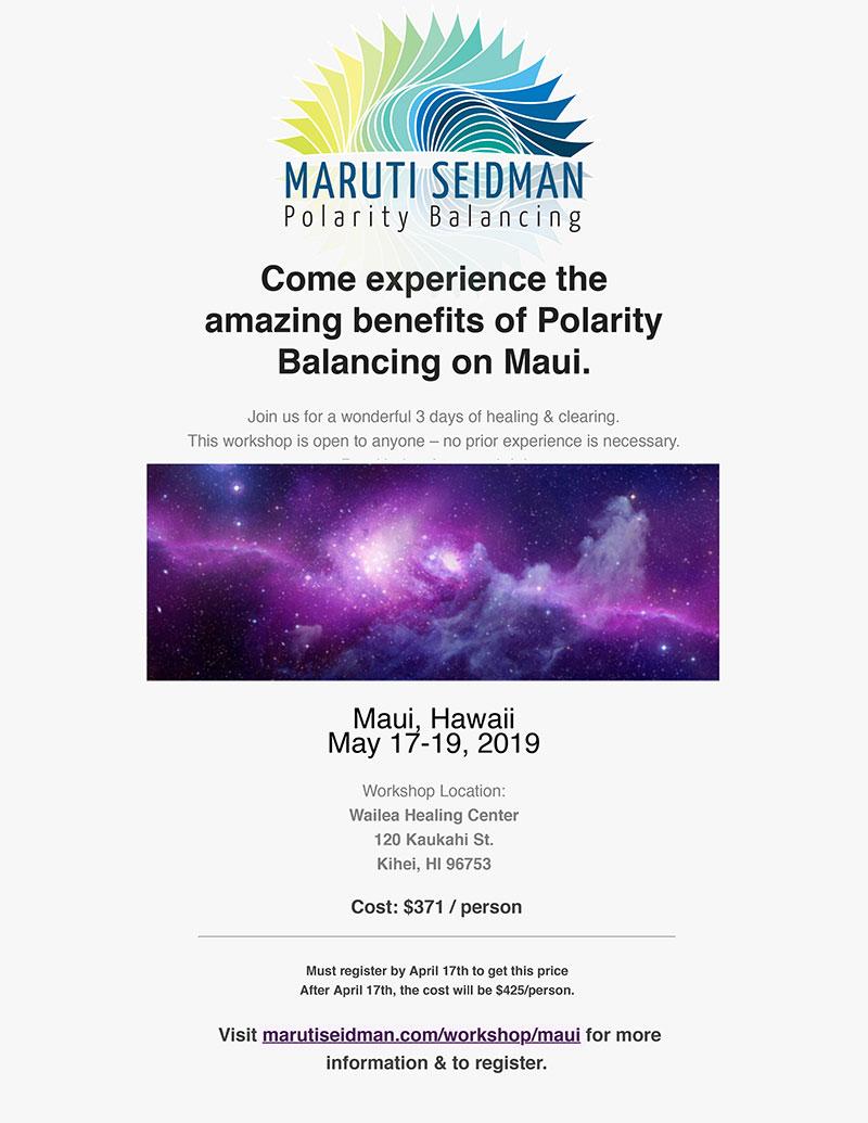 Maruti Seidmand Polarity Balancing | May 17-19 | Wailea Healing Center, Kihei, Hawaii